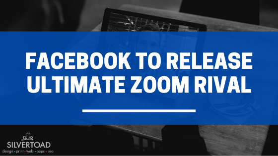 Facebook to Release Ultimate Zoom Rival