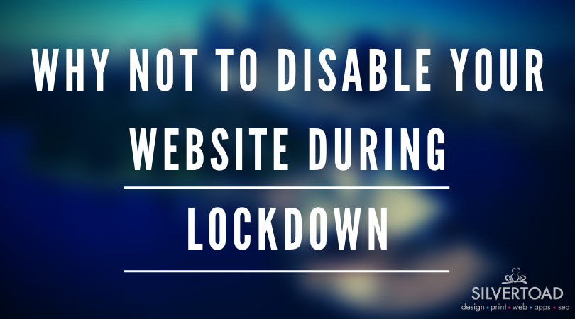 Temporarily Closed? Don't Disable Your Website!